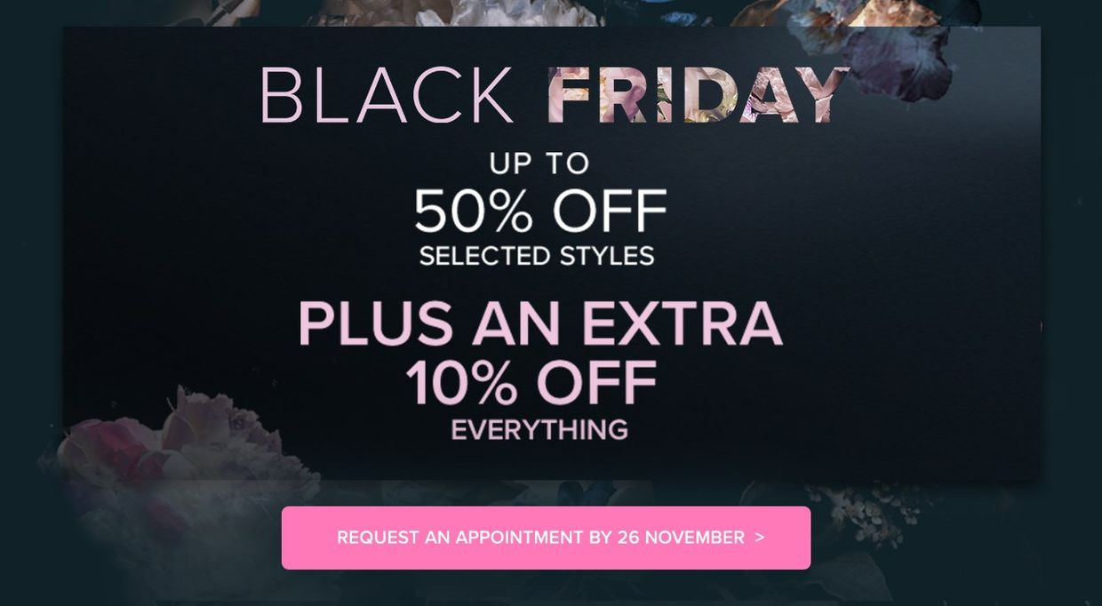 Black Friday up to 50% off plus an extra 10% off everything