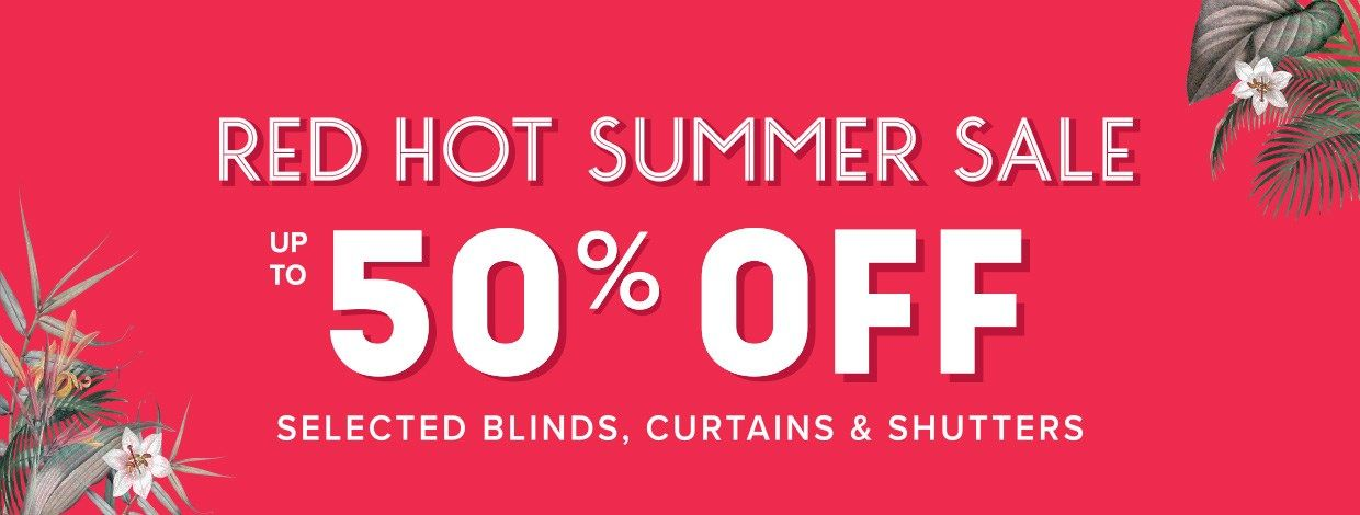Red Hot Summer Sale - Up to 50% off selected styles