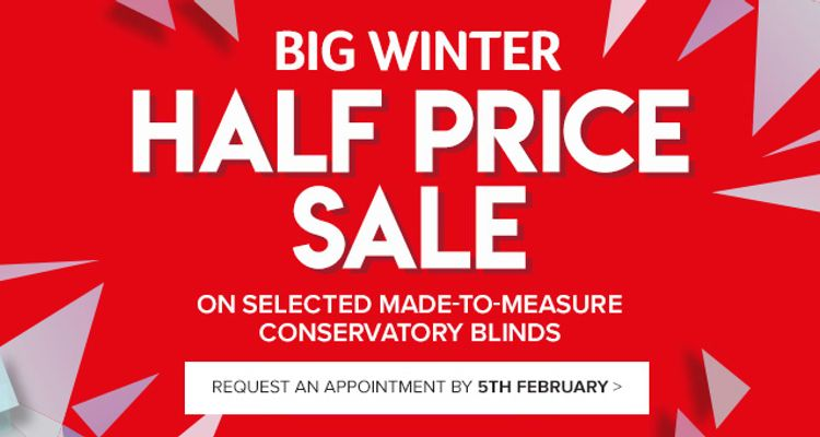 Big Winter sale - Up to Half Price Conservatory