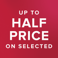 up to half price on selected