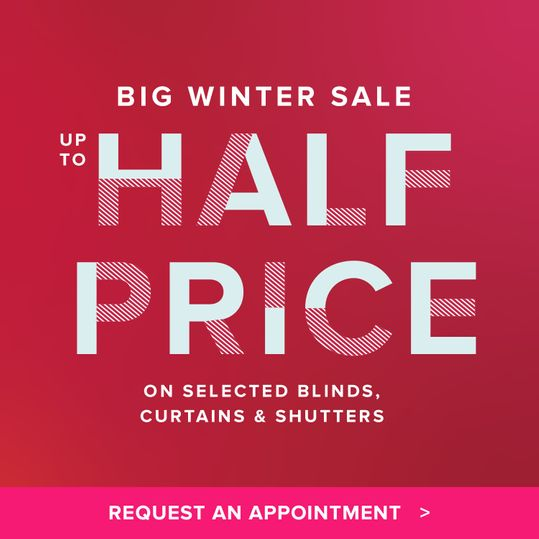 big winter sale up to half price on made to measure selected blinds curtains and shutters