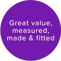 Great value, measured, made and fitted